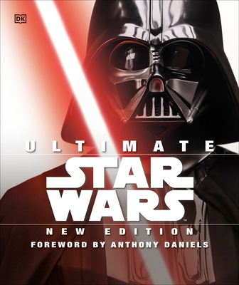 Ultimate Star Wars, New Edition: The Definitive Guide to the Star Wars Universe Cover Image