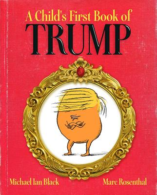 A Child's First Book of Trump Cover Image