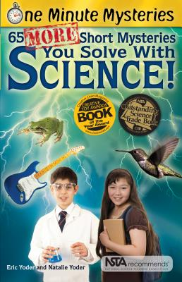 65 More Short Mysteries You Solve with Science! Cover Image