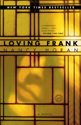Loving Frank: A Novel Cover Image