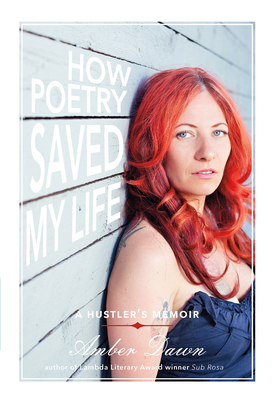 How Poetry Saved My Life: A Hustler's Memoir Cover Image