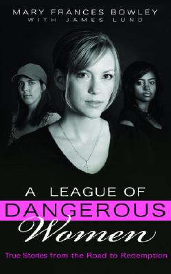 A League of Dangerous Women Cover