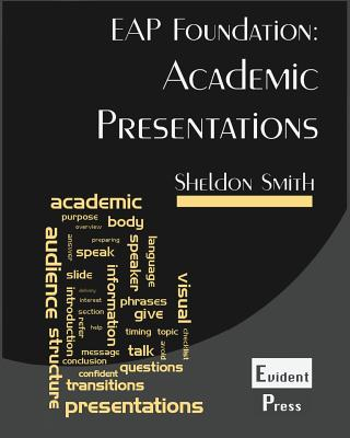 Academic Presentations: Eap Foundation Cover Image