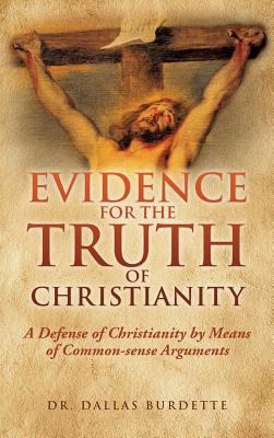 Evidence for the Truth of Christianity Cover Image