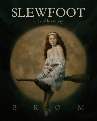 Slewfoot: A Tale of Bewitchery Cover Image