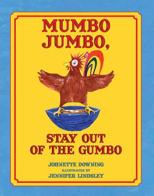 Mumbo Jumbo, Stay Out of the Gumbo Cover Image