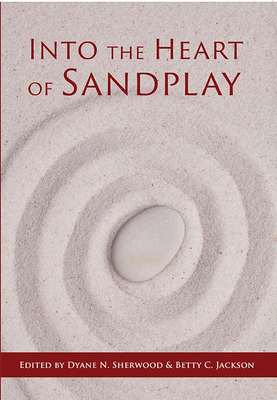 Into the Heart of Sandplay Cover Image