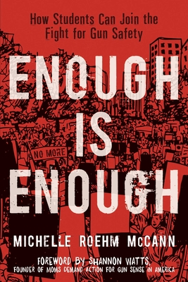 Enough Is Enough: How Students Can Join the Fight for Gun Safety Cover Image