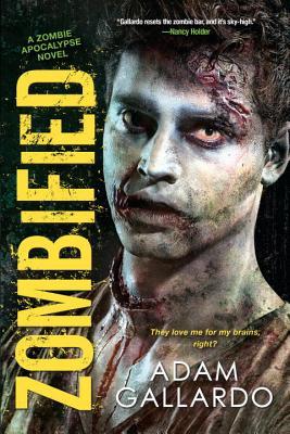 Zombified (Zombie Apocalypse Series #2) Cover Image