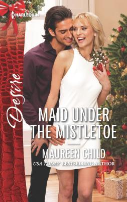 Maid Under the Mistletoe (Harlequin Desire) Cover Image