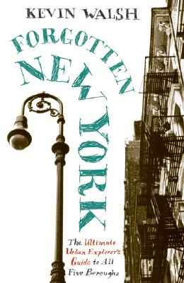 Forgotten New York: Views of a Lost Metropolis Cover Image