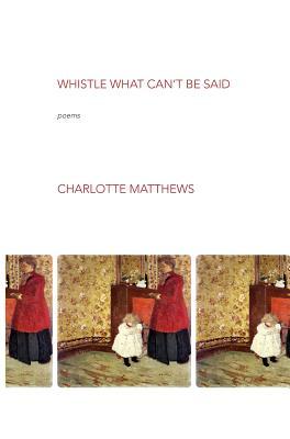 Cover for Whistle What Can't Be Said