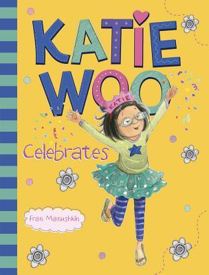 Katie Woo Celebrates Cover Image