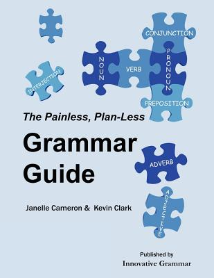 The Painless, Plan-Less Grammar Guide Cover Image