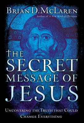 The Secret Message of Jesus Cover