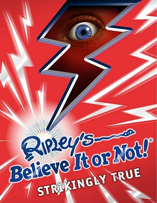 Ripley's Believe It or Not! Strikingly True Cover