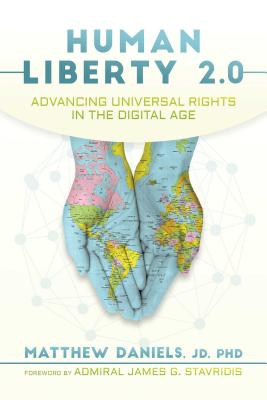 Human Liberty 2.0: Advancing Universal Rights in the Digital Age Cover Image