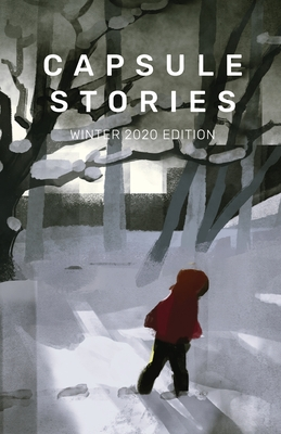 Capsule Stories Winter 2020 Edition: Bare Bones Cover Image