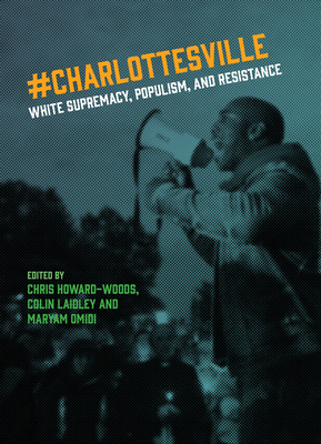 Charlottesville: White Supremacy, Populism, and Resistance Cover Image
