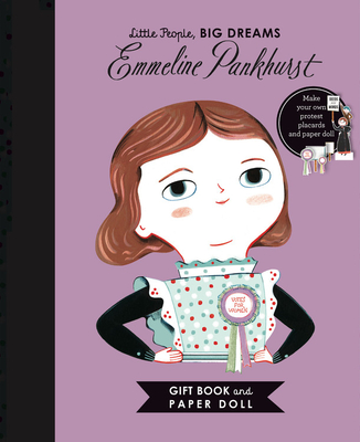 Little People, BIG DREAMS: Emmeline Pankhurst Book and Paper Doll Gift Edition Set Cover Image