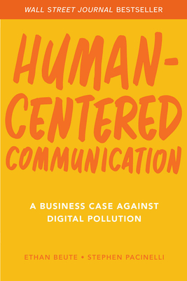 Human-Centered Communication: A Business Case Against Digital Pollution Cover Image
