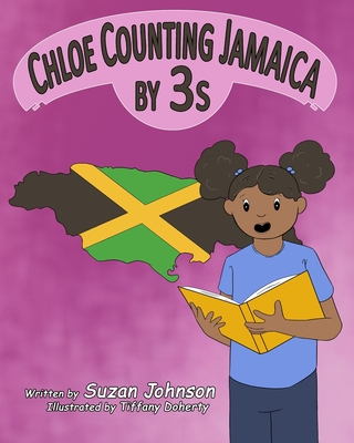 Cover for Chloe Counting Jamaica by 3s