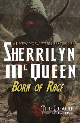 Born of Rage (League: Nemesis Rising #13) Cover Image