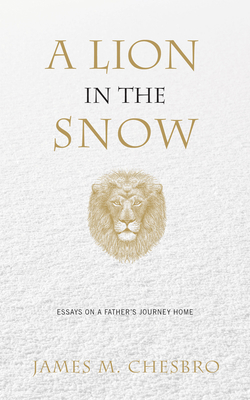 Cover for A Lion in the Snow