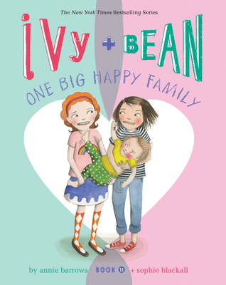 Ivy _ Bean_ One Big Happy Family