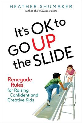 It's Ok to Go Up the Slide Cover