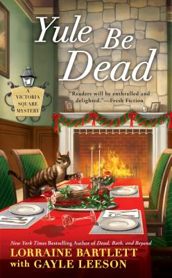 Yule Be Dead (Victoria Square Mystery #5) Cover Image