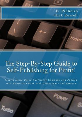 The Step-By-Step Guide to Self-Publishing for Profit Cover