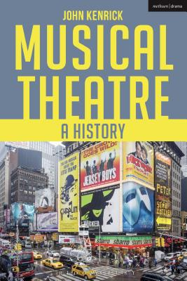 Musical Theatre: A History Cover Image