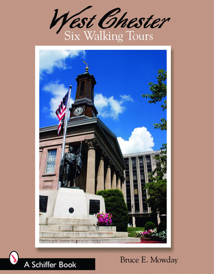 West Chester: Six Walking Tours Cover Image