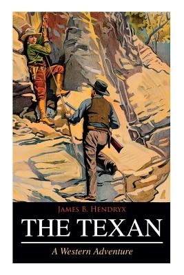 THE TEXAN (A Western Adventure) Cover Image