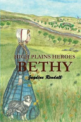 High Plains Heroes: Bethy Cover Image