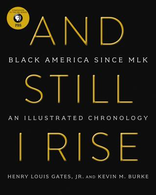 And Still I Rise: Black America Since MLK Cover Image