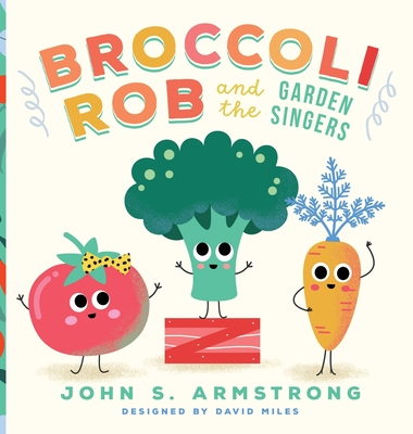 Broccoli Rob and the Garden Singers Cover Image