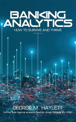 Banking Analytics: How to Survive and Thrive Cover Image