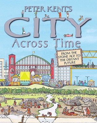 Peter Kent's City Across Time Cover