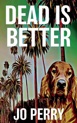 Dead Is Better Cover Image