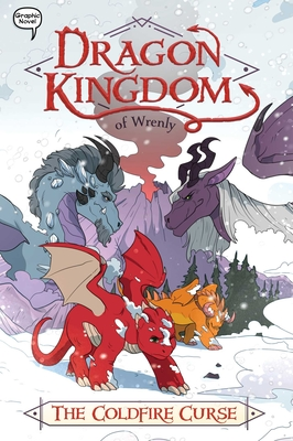 The Coldfire Curse (Dragon Kingdom of Wrenly #1) Cover Image