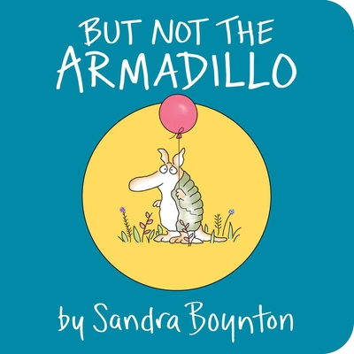 But Not the Armadillo Cover Image