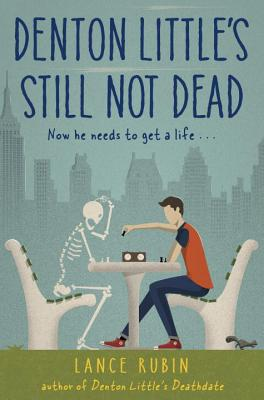 Denton Little's Still Not Dead (Denton Little Series #2) Cover Image