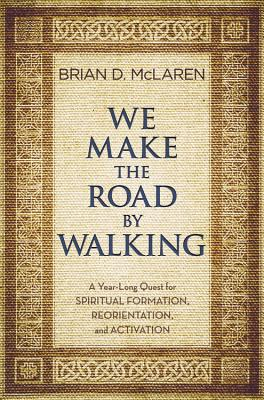 We Make the Road by Walking Cover