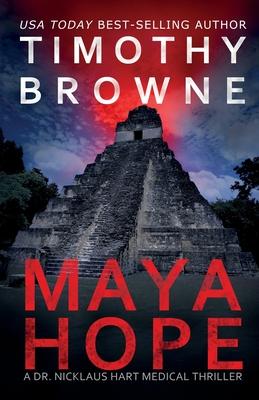 Maya Hope: A Medical Thriller (Dr. Nicklaus Hart Novel #1) Cover Image