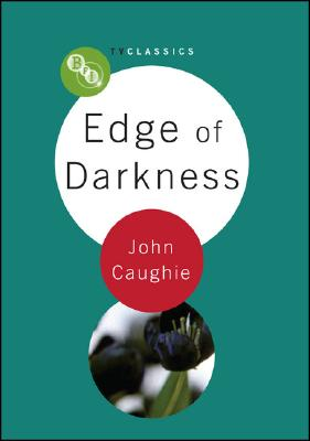 Edge of Darkness (BFI TV Classics) Cover Image
