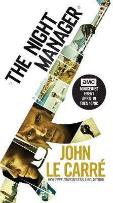 The Night Manager (TV Tie-in Edition): A Novel Cover Image