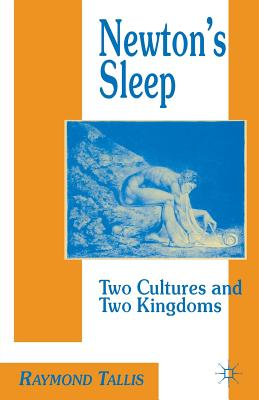Newton's Sleep: The Two Cultures and the Two Kingdoms Cover Image