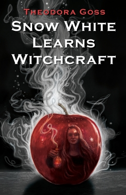 Snow White Learns Witchcraft: Stories and Poems Cover Image